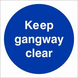 Keep Gangway Clear Sign