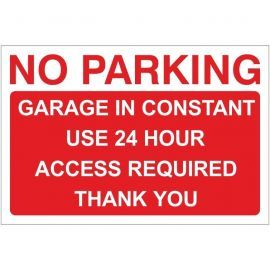 No Parking Garage In Constant Use Sign