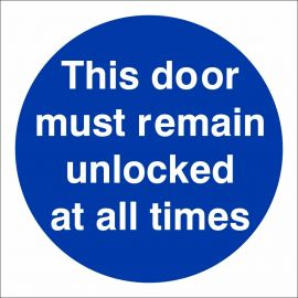This Door Must Remain Unlocked At All Times Sign