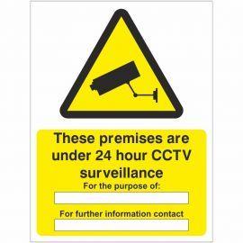 These Premises Are Under 24 Hour CCTV Surveillance Sign