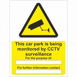 This Car Park Is Being Monitored By CCTV Surveillance Sign