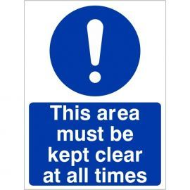 This Area Must Be Kept Clear At All Times Sign
