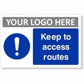 Keep To Access Routes Sign