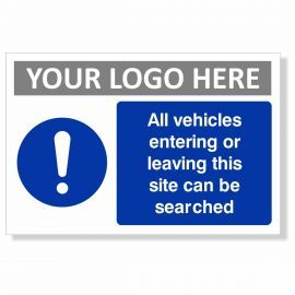 All Vehicles Entering Or Leaving This Site Can Be Searched Sign