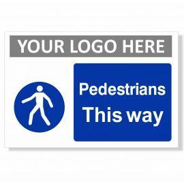 Pedestrians This Way Sign