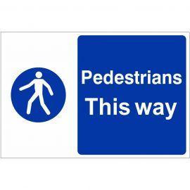 Pedestrians This Way Custom Logo Sign