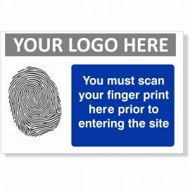 You Must Scan Your Finger Print Here Prior To Entering The Site Sign