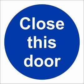 Close This Door Sign