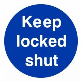 Keep Locked Shut Door Sign