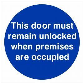 This Door Must Remain Unlocked When ....