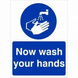 Now Wash You Hands Sign (Portrait)