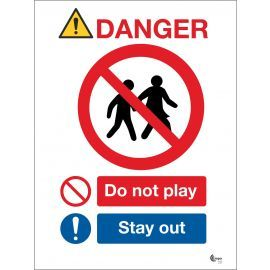 Danger Do Not Play Sign - Stay Out