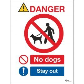 Danger No Dogs Sign - Stay Out