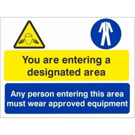 You Are Entering A Designated Area Sign