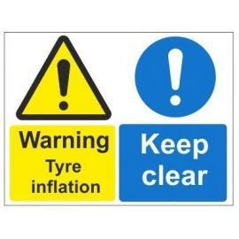 Warning tyre inflation keep clear multi message sign in a variety of sizes and materials