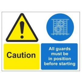 Caution all guards must be in position before starting multi message sign in a variety of sizes and materials