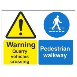 Warning quarry vehicles crossing pedestrian walkway multi message sign in a variety of sizes and materials