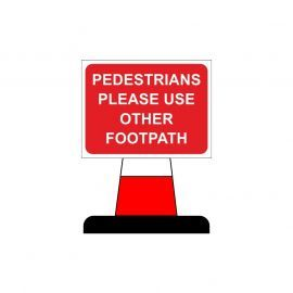 Pedestrians Please Use Other Footpath Aluminium Composite Cone Sign
