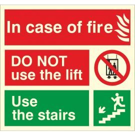 Glow In The Dark Incase Of Fire Do Not Use The Lift Fire Action Notice Sign