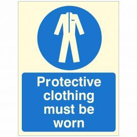 Protective Clothing Must Be Worn Glow In Dark Sign 150W x 200H