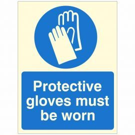 Glow In The Dark Protective Gloves Must Be Worn Sign