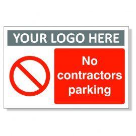 No Contractors Parking Custom Logo Sign