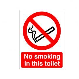No Smoking In This Toilet Sign