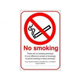No Smoking These Are No Smoking Premises Sign