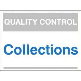 Collections Quality Control Sign
