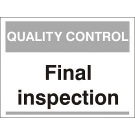 Final Inspection Quality Control Sign With Black Text