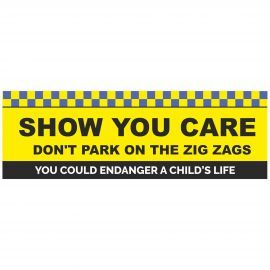 Show You Care Don't Park On Zig Zag Lines School Banner