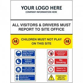All Visitors And Drivers Must Report To Site Office Multi Message Safety Board