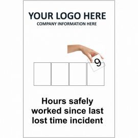 Hours Safely Worked Since Last Lost Time Incident Sign