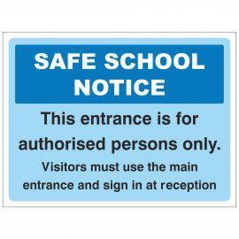 Safe School Notice Sign - Composite Board