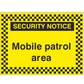 Security Notice Mobile Patrol Area Sign