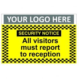 Security Notice All Visitors Must Report To Reception Custom Logo CCTV Sign