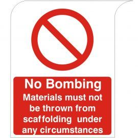 Curve Top No Bombing Sign