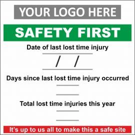Safety First Sign With Your Logo  Composite Board