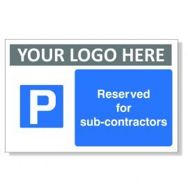 Reserved For Sub Contractors Custom Logo Sign