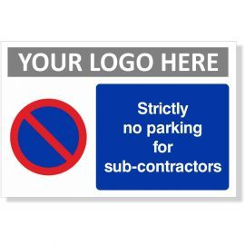Strictly No Parking For Sub Contractors Sign