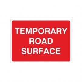 Temporary Road Surface Sign - 1050W x 750Hmm