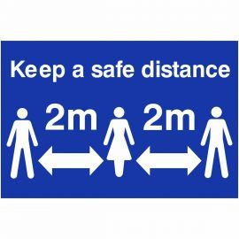 Keep A Safe Distance Sign