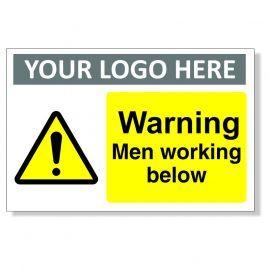 Warning Men Working Below Custom Sign