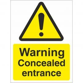 Warning Concealed Entrance Sign