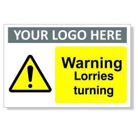 Warning Lorries Turning Custom Logo Warning Sign