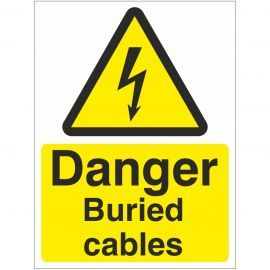 Danger Buried Cables Safety Sign