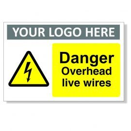 Danger Overhead Live Wires Custom Logo Warning Sign