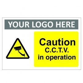 Caution C.C.T.V.Custom Logo Sign