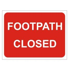 Footpath Closed Temporary Traffic Sign