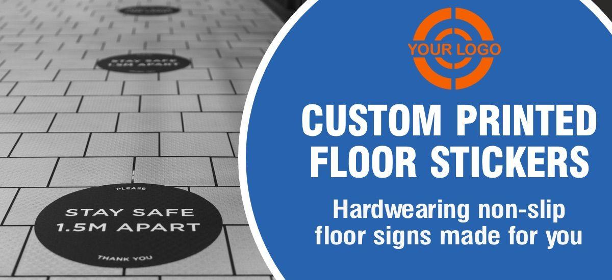 Custom Printed Floor Signs